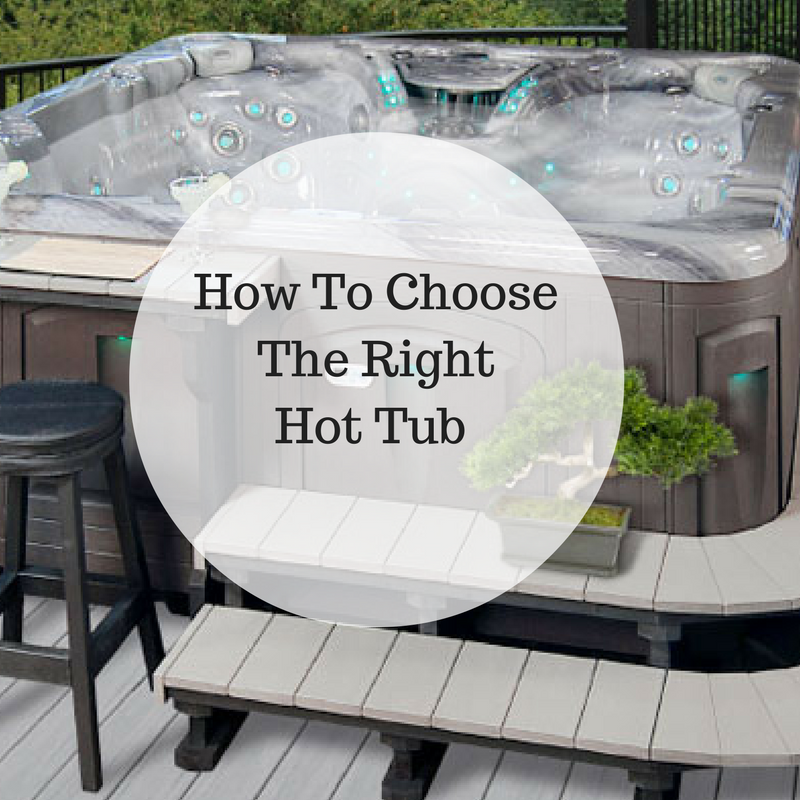 How-To-Choose-The-Right-Hot-Tub-1-1