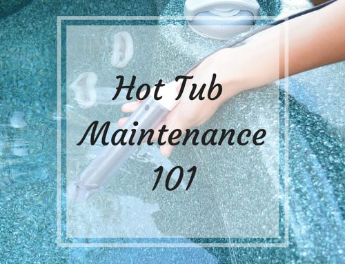Hot Tub Maintenance 101