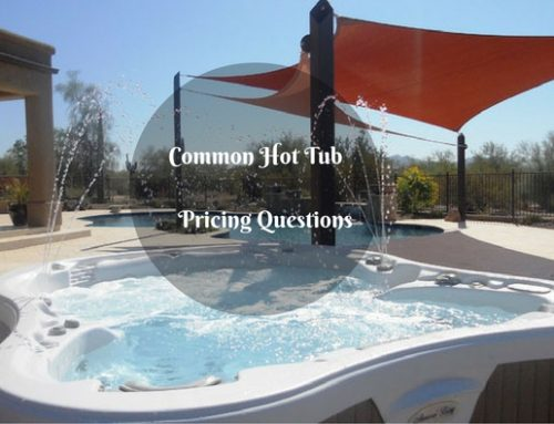 Common Hot Tub Pricing Questions
