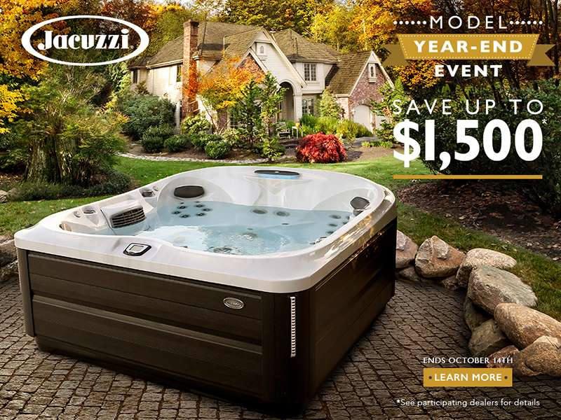 Jacuzzi® Model Year-End Event!